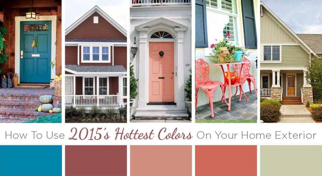 Color Trends: How To Use 2015 Hottest Colors On Your Home Exterior