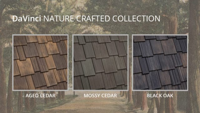 Nature Crafted Collection by DaVinci Roofscapes
